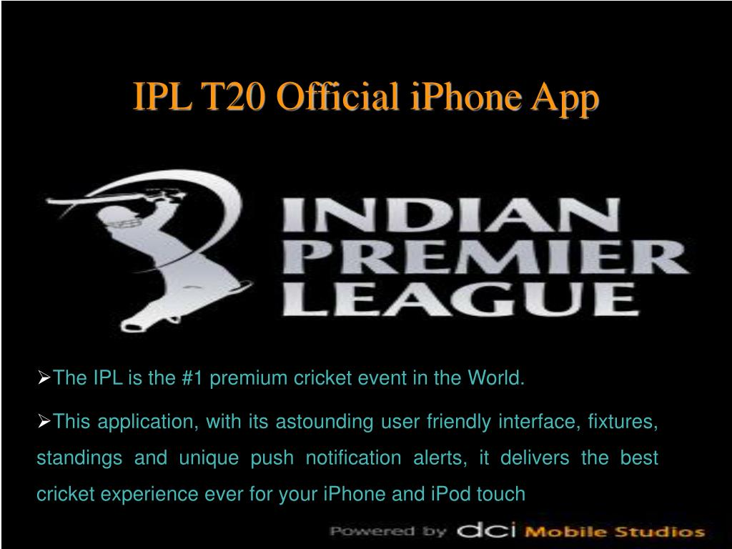 The IPL is the #1 premium cricket event in the World.
