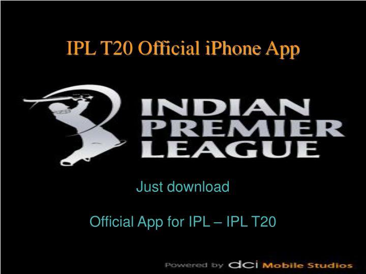Just download official app for ipl ipl t20