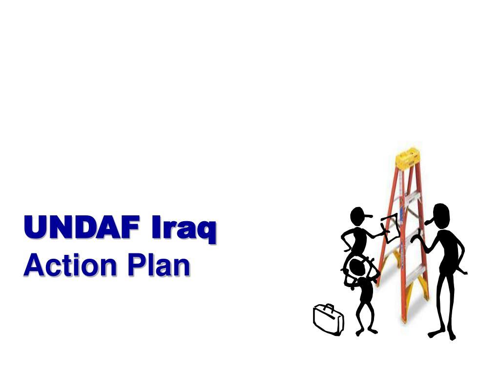 undaf iraq action plan l.