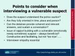 points to consider w hen interviewing a vulnerable suspect