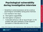 psychological vulnerability during investigative interview