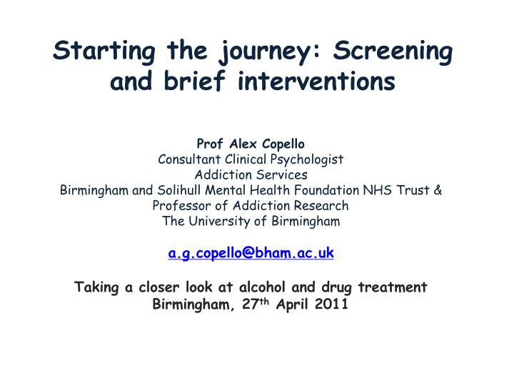 starting the journey screening and brief interventions n.