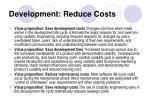 development reduce costs