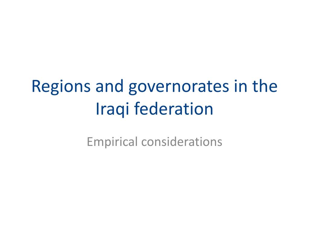 regions and governorates in the iraqi federation l.
