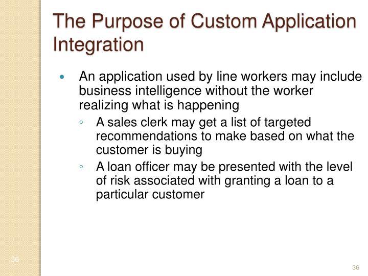 The Purpose of Custom Application Integration