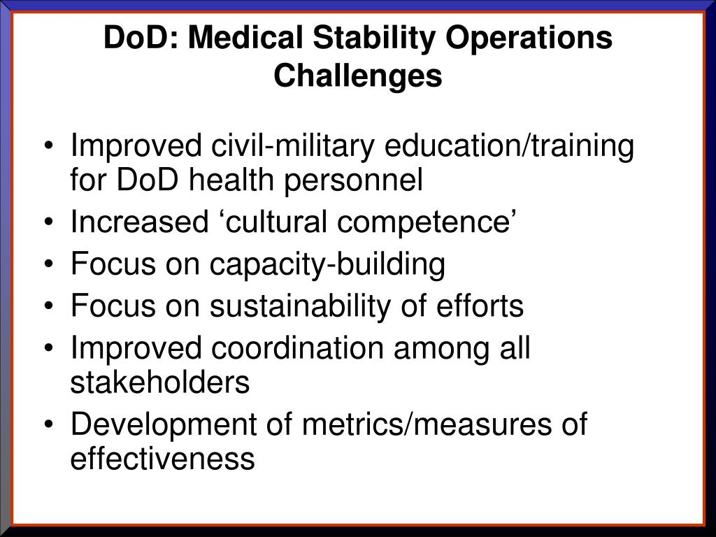 DoD: Medical Stability Operations Challenges