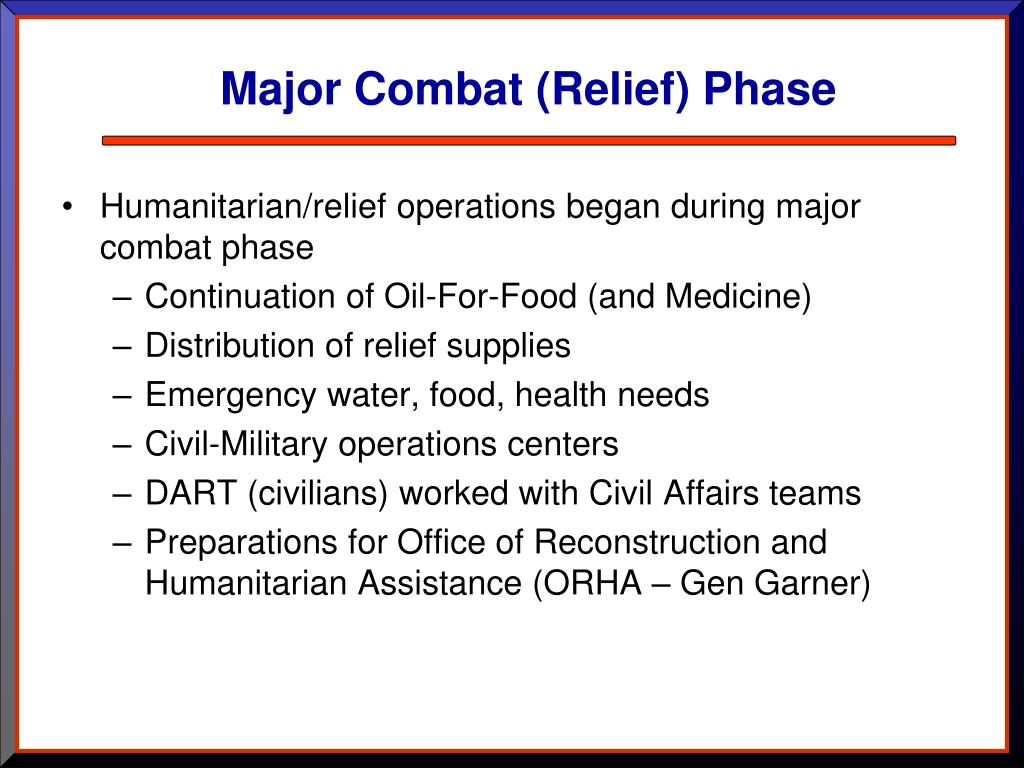 Major Combat (Relief) Phase