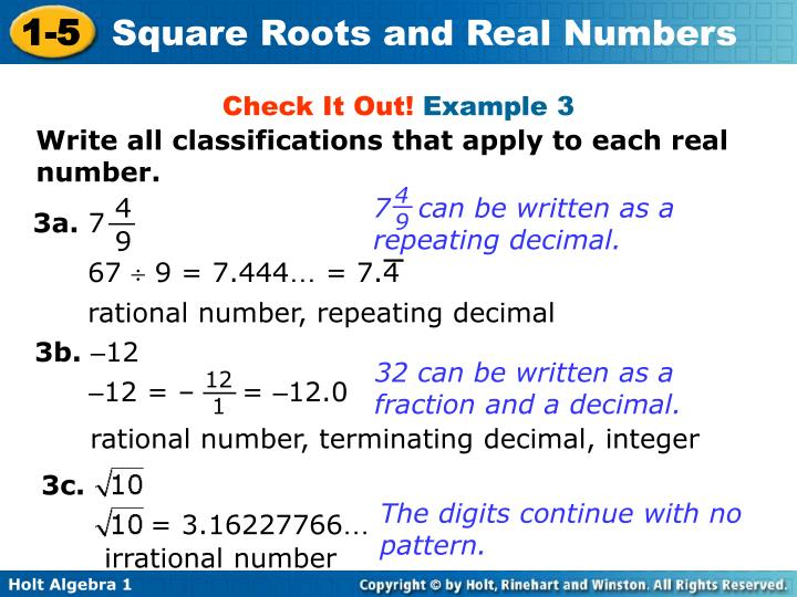 7   can be written as a repeating decimal.