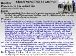 cheney warns iran on gulf visit