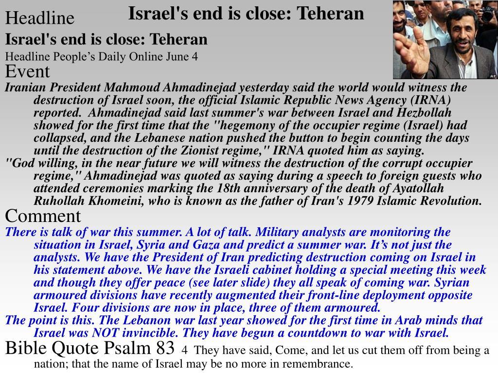 Israel's end is close: Teheran