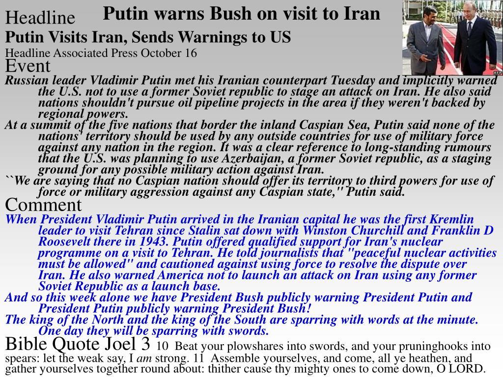 Putin warns Bush on visit to Iran