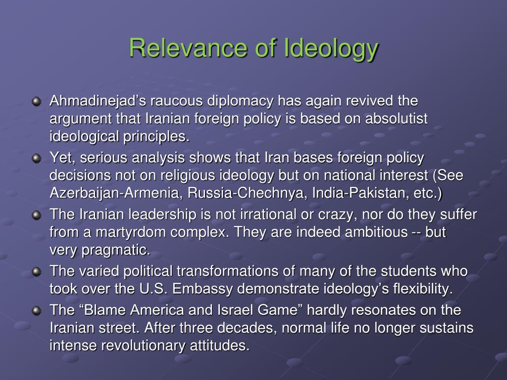 Relevance of Ideology