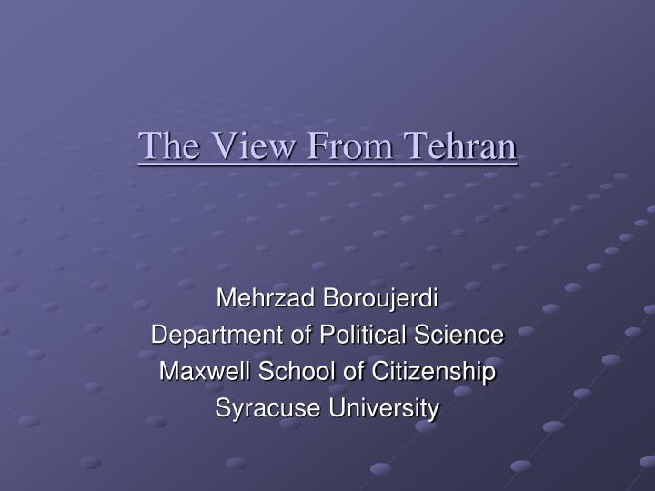The view from tehran