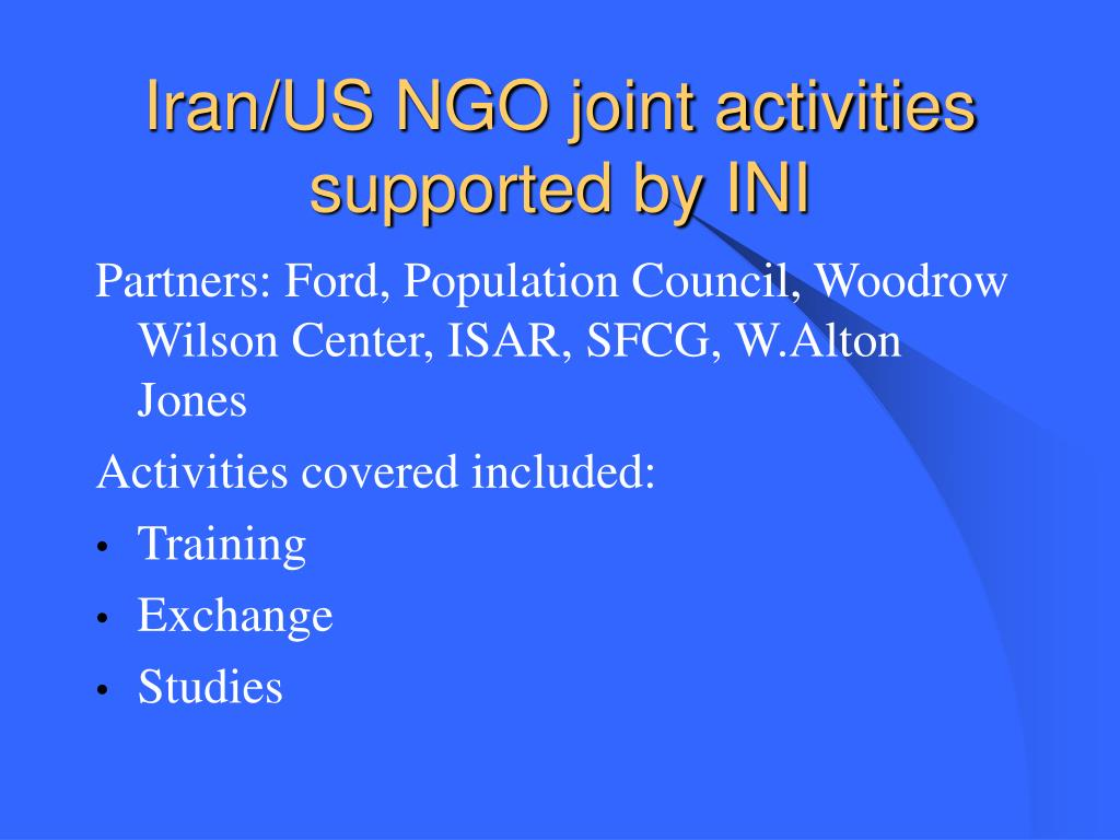 Iran/US NGO joint activities supported by INI
