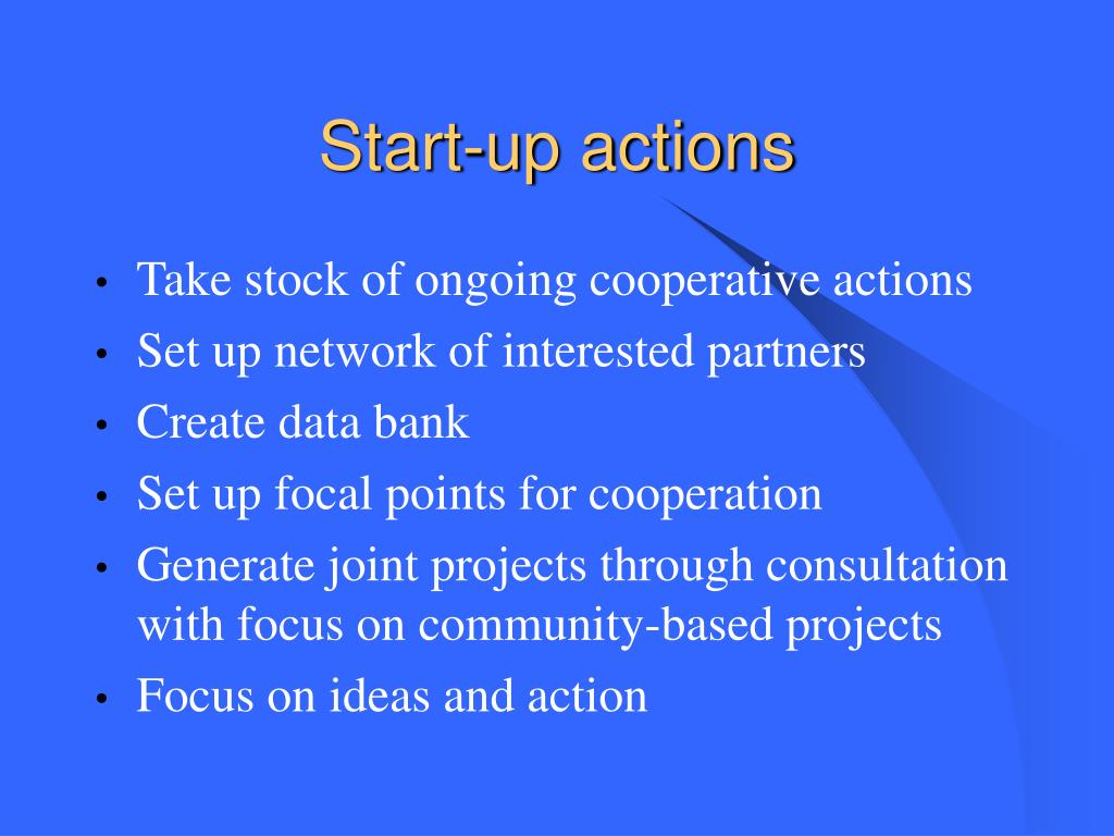 Start-up actions