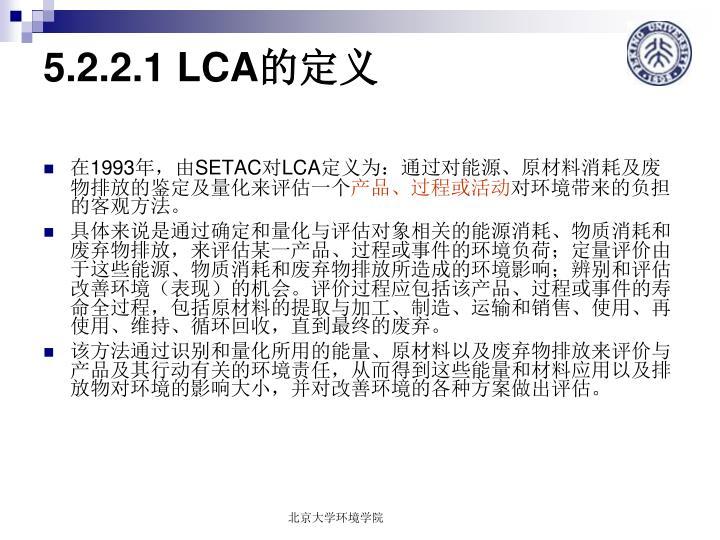 5.2.2.1 LCA