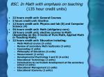 bsc in math with emphasis on teaching 135 hour credit units