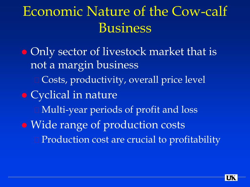 Economic Nature of the Cow-calf Business