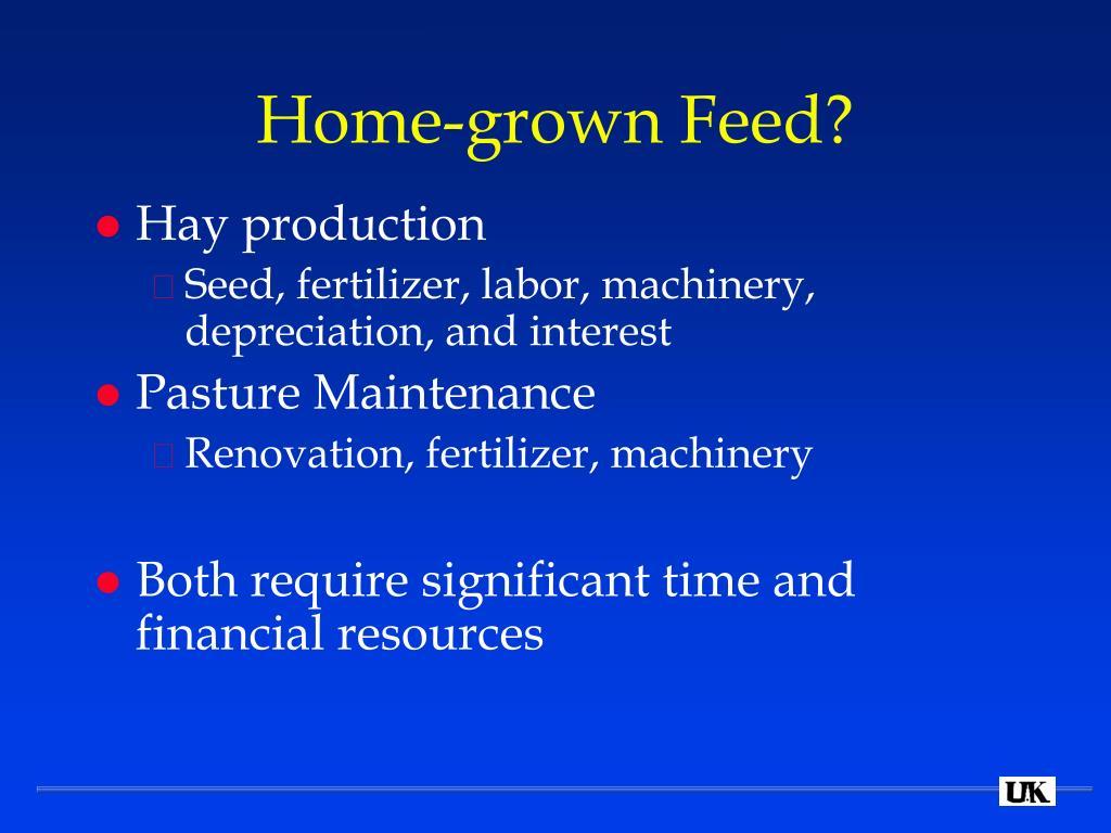 Home-grown Feed?