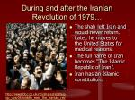during and after the iranian revolution of 1979