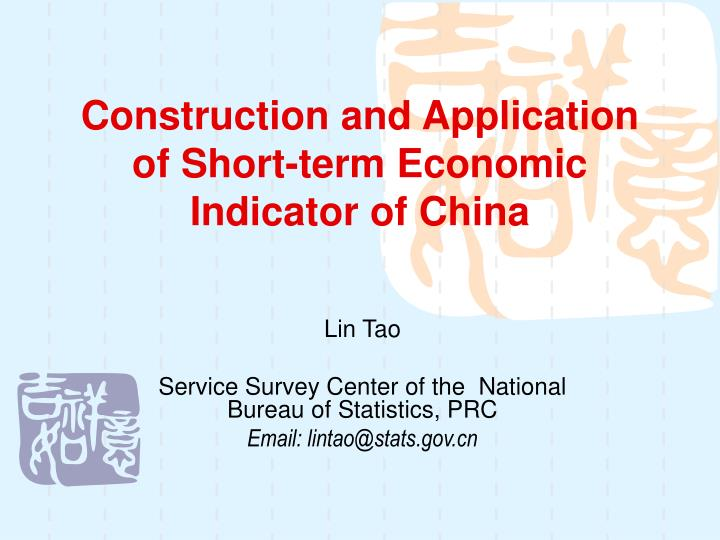 construction and application of short term economic indicator of china n.