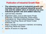 publication of industrial growth rate1