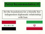 policy recommendation 1