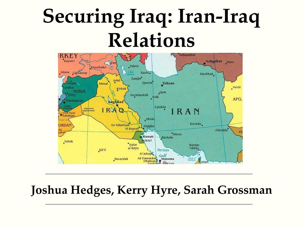 securing iraq iran iraq relations l.