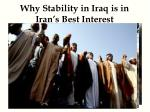 why stability in iraq is in iran s best interest