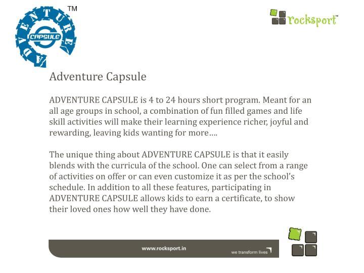 Adventure Capsule