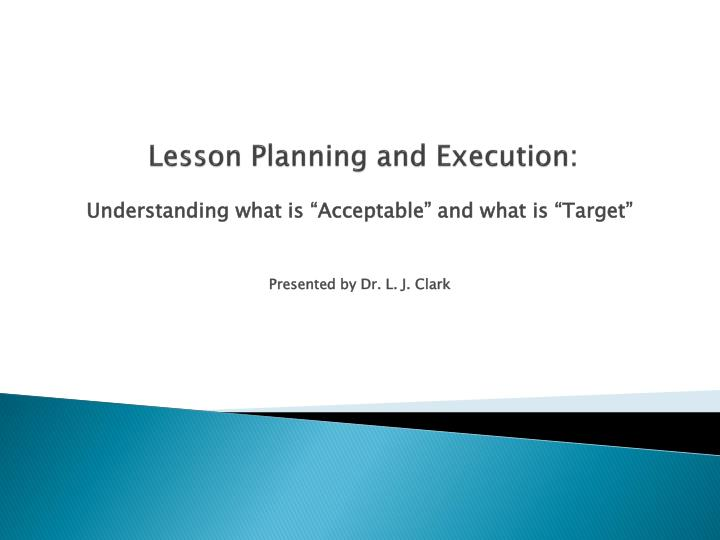 Lesson planning and execution
