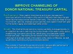 improve channeling of donor national treasury capital