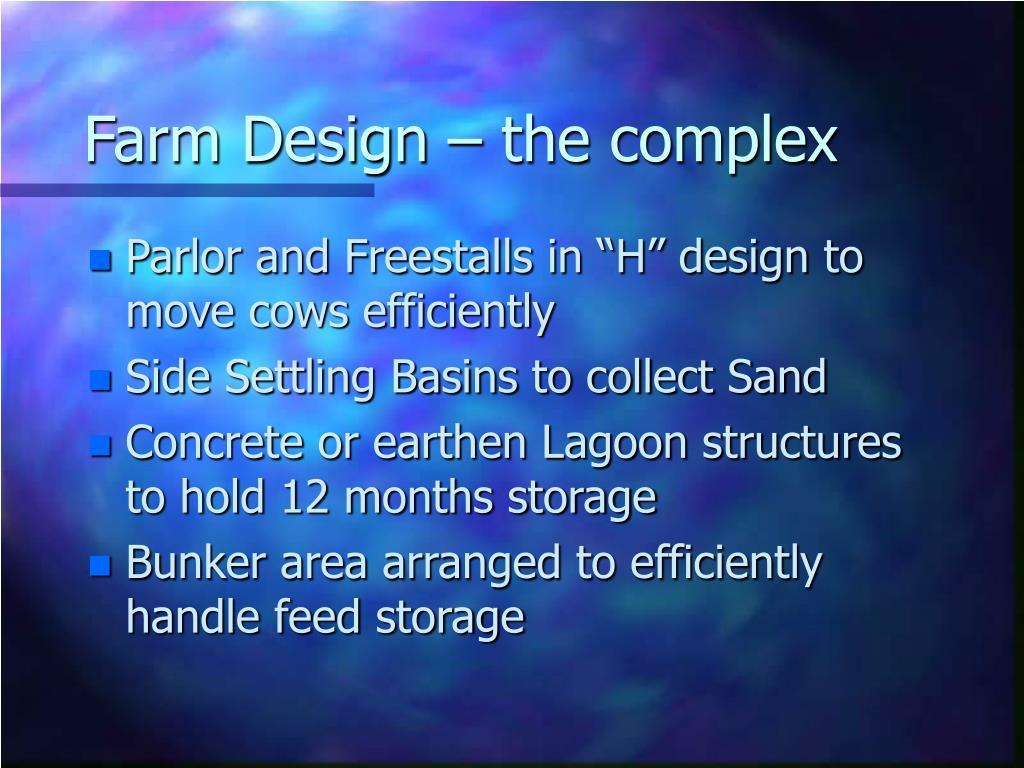 Farm Design – the complex
