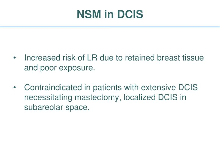 NSM in DCIS