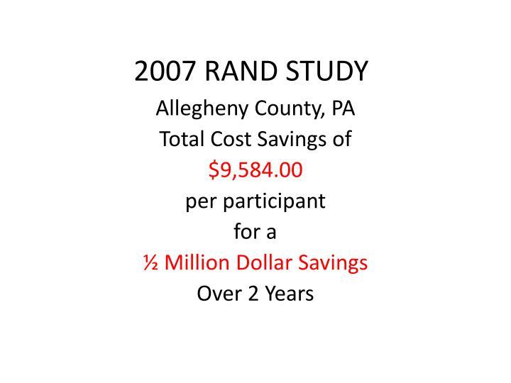 2007 RAND STUDY