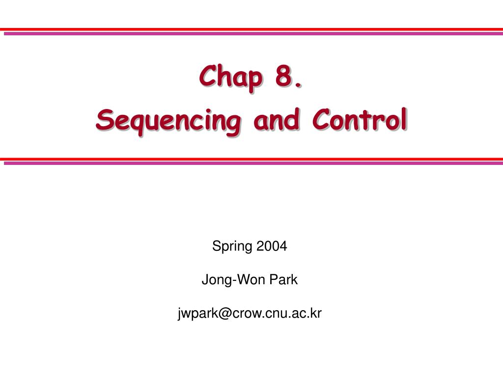 chap 8 sequencing and control l.