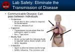 lab safety eliminate the transmission of disease