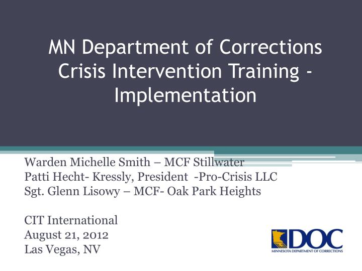 mn department of corrections crisis intervention training implementation n.