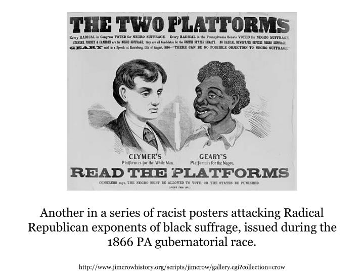 Another in a series of racist posters attacking Radical Republican exponents of black suffrage, issu...