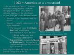 1963 america at a crossroad