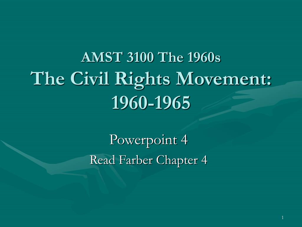 amst 3100 the 1960s the civil rights movement 1960 1965