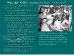 why did sncc eventually become radical