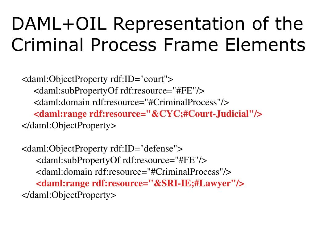 DAML+OIL Representation of the Criminal Process Frame Elements