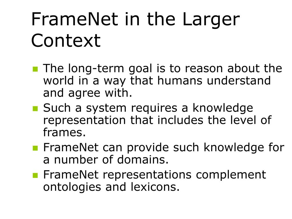 FrameNet in the Larger Context