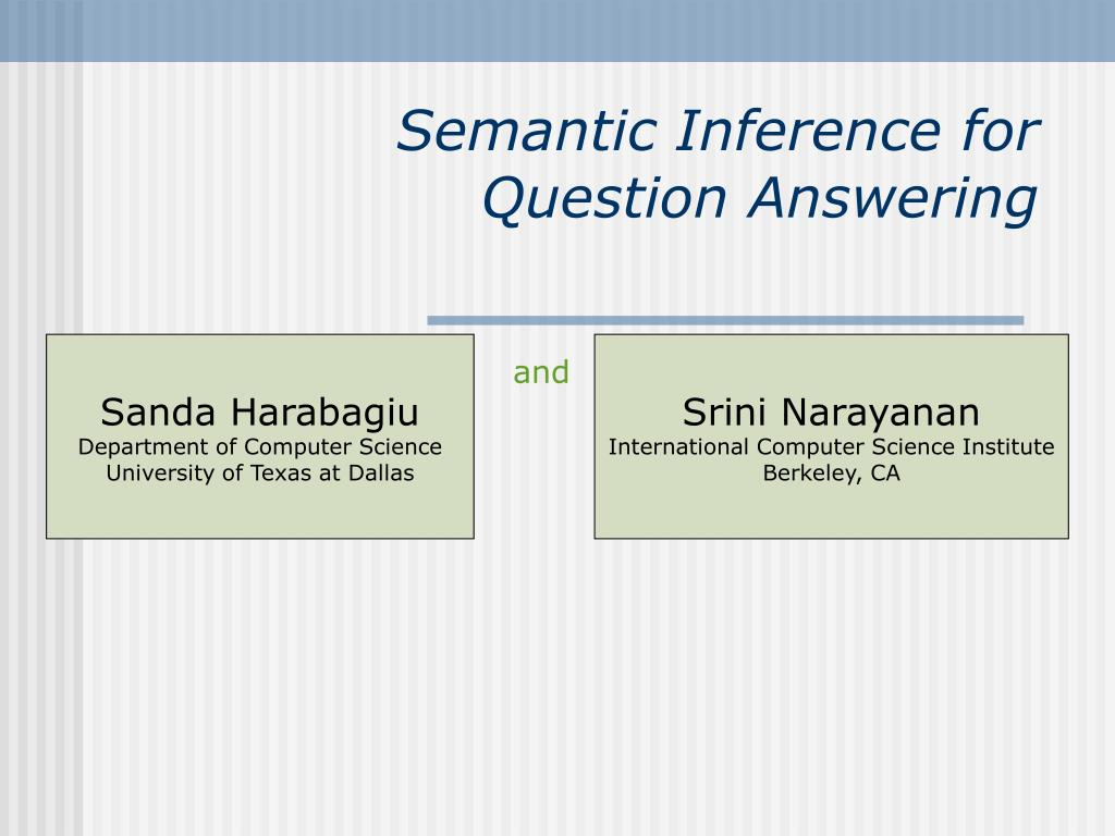 Semantic Inference for