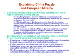 explaining china puzzle and european miracle