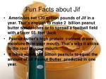 fun facts about jif