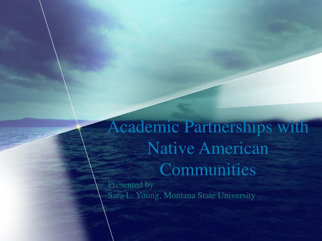 academic partnerships with native american communities l.