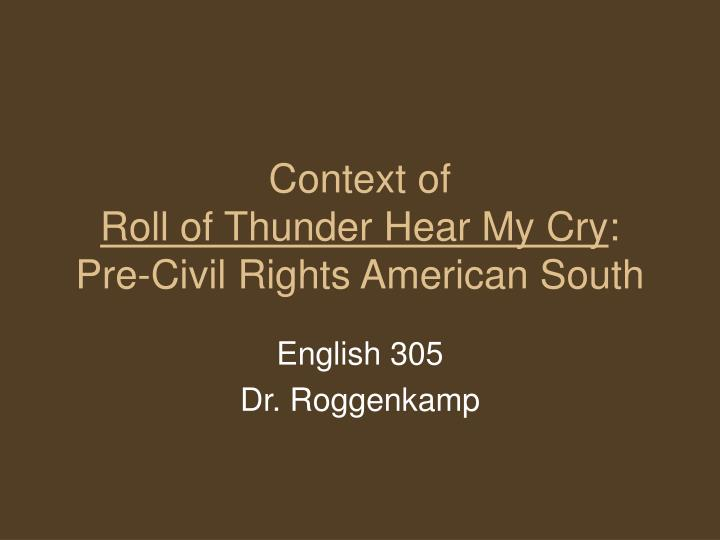 Context of roll of thunder hear my cry pre civil rights american south