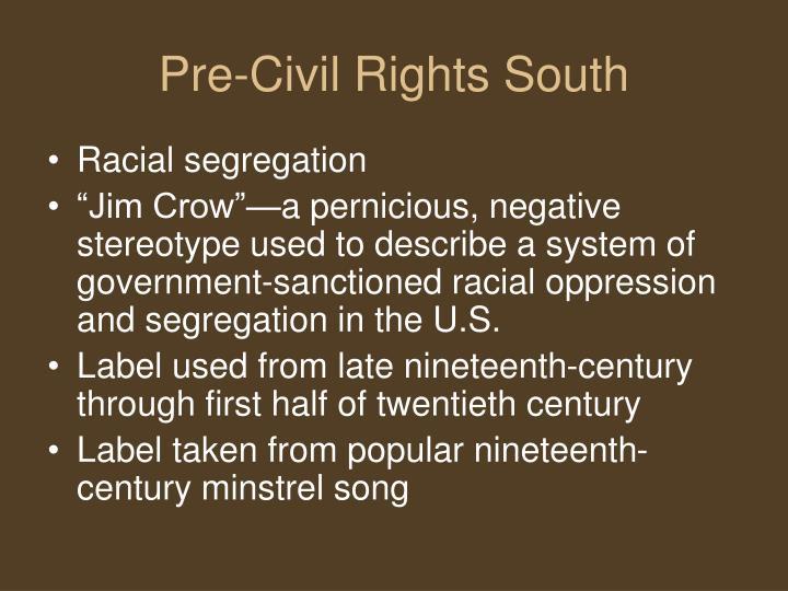 Pre civil rights south